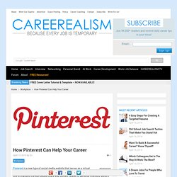 How Pinterest Can Help Boost Your Career
