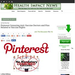 Pinterest Censoring Anti-Vaccine Doctors and Pins Related to Vaccine Rights