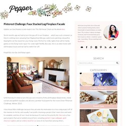 Pinterest Challenge: Faux Stacked Log Fireplace Facade - Pepper Design Blog