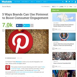 5 Ways Brands Can Use Pinterest to Boost Consumer Engagement