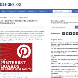 Top Pinterest Boards Designers Should Follow | Graphics Design