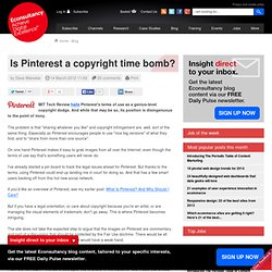 Is Pinterest a copyright time bomb? | Econsultancy - Aurora