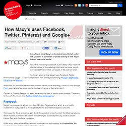 How Macy's uses Facebook, Twitter, Pinterest and Google+