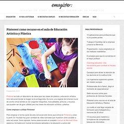 Pinterest como recurso en el aula de Educación Artística y Plástica Emagister Blog