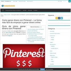 Como ganar dinero con Pinterest - La forma más fácil de empezar a ganar dinero online - Ganar dinero en Internet