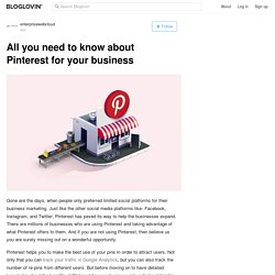 All you need to know about Pinterest for your business