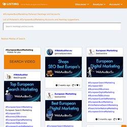 #EuropeanBuzzMarketing Pinterest Hashtags, Video and Accounts
