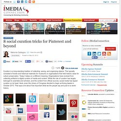 8 social curation tricks for Pinterest and beyond (single page view)