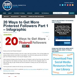 20 Ways to Get More Pinterest Followers Part 1 - Infographic