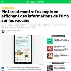 Pinterest montre l'exemple en affichant des informations de l'OMS sur les vaccins