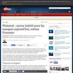 Pinterest : aucun intérêt pour les marques aujourd'hui, estime Forrester