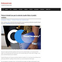 Pinterest introduit Lens pour la recherche visuelle d'idées et produits similaires