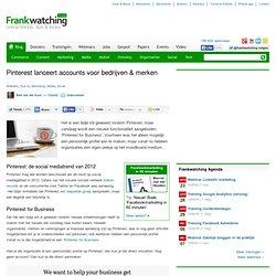 Pinterest lanceert accounts voor bedrijven & merken