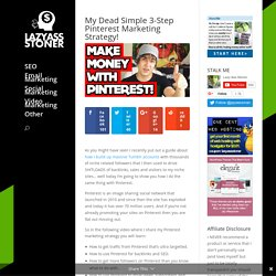 My Dead Simple 3-Step Pinterest Marketing Strategy!