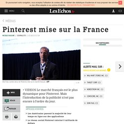Pinterest mise sur la France, Médias