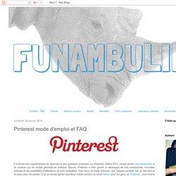 funambul(in)e: Pinterest mode d'emploi et FAQ