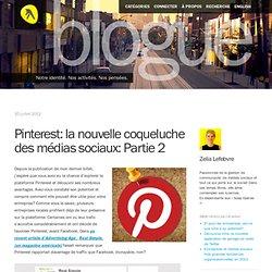 Pinterest: la nouvelle coqueluche des médias sociaux: Partie 2