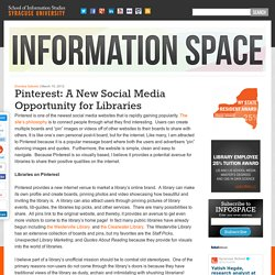 Blog - Pinterest: A New Social Media Opportunity for Libraries