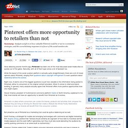 Pinterest offers more opportunity to retailers than not