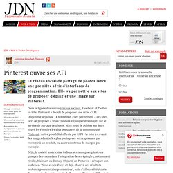 Pinterest ouvre ses API
