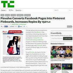 Pinvolve Converts Facebook Pages Into Pinterest Pinboards, Increases Repins By 150%+