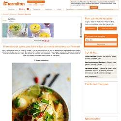 Pinterest : 10 recettes de soupe pour faire le tour du monde - Pinterest : 10 recettes de soupe pour faire le tour du monde