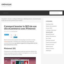 SEO et Pinterest, 15 trucs pour le référencement eCommerce