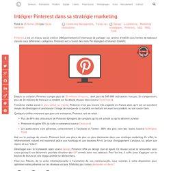 Intégrer Pinterest dans sa stratégie marketing