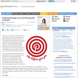 Pinterest Strategy: Are You Pinning with Purpose?