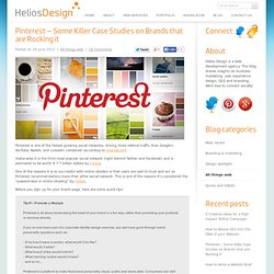 Pinterest – Some Killer Case Studies on Brands that are Rocking it - Helios Design