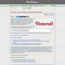 Pinterest : suivre un utilisateur ou ses boards par flux RSS