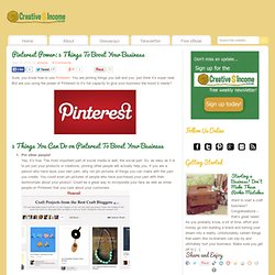 Pinterest Power: 5 Things To Boost Your Business