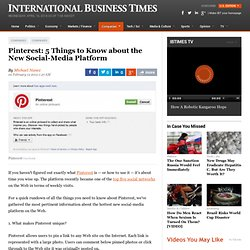 Pinterest: 5 Things to Know about the New Social-Media Platform
