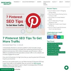 7 Pinterest SEO Tips To Get More Traffic
