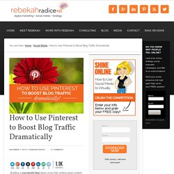 How to Use Pinterest to Boost Blog Traffic Dramatically