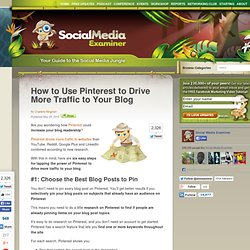 How to Use Pinterest to Drive More Traffic to Your Blog