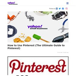 How to Use Pinterest (The Ultimate Guide to Pinterest)