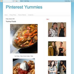 Pinterest Yummies: Yummy Foods