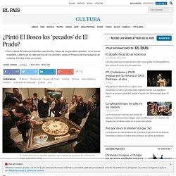 ¿Pintó El Bosco los 'pecados' de El Prado?