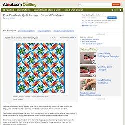 Free Pinwheels Quilt Pattern... Carnival Pinwheels