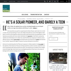 He's A Solar Pioneer, And Barely A Teen