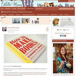 How to Make Books | Pioneer Woman Homeschooling | Ree Drummond