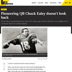 Pioneering QB Chuck Ealey doesn't look back