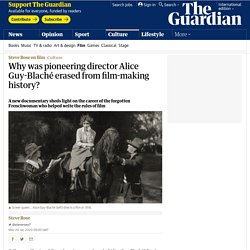 Why was pioneering director Alice Guy-Blaché erased from history?