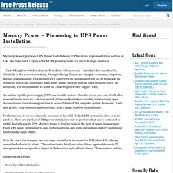 Mercury Power – Pioneering in UPS Power Installation