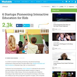 6 Startups Pioneering Interactive Education for Kids