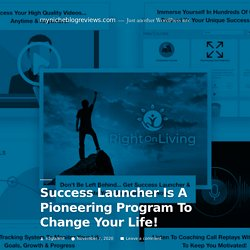 Success Launcher Is A Pioneering Program To Change Your Life!