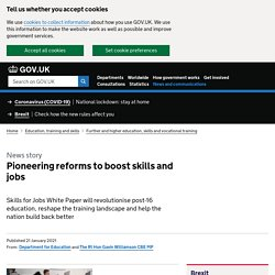 Pioneering reforms to boost skills and jobs