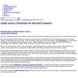 SHIRTKINGS, PIONNIERS DE LA MODE HIP HOP -