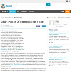 MITSOT: Pioneers Of Telecom Education In India!
